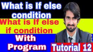 If Else Statement in C++ (HINDI/URDU)|| if else if statement (Urdu/Hindi) Tutorial 12