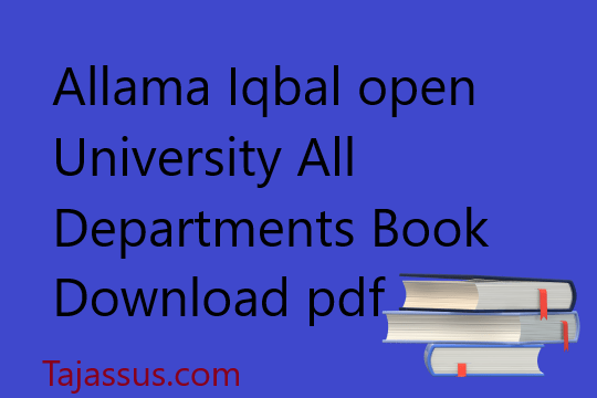 Allama Iqbal University All Departments Books Download for free pdf
