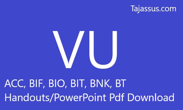 ACC, BIF, BIO, BIT, BNK, BT Handouts/PowerPoint Pdf