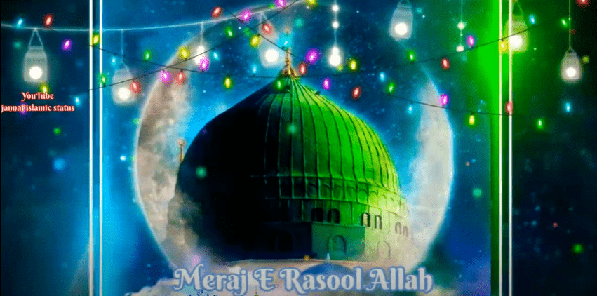 🌹Shab-E-Meraj🌹 Status Download