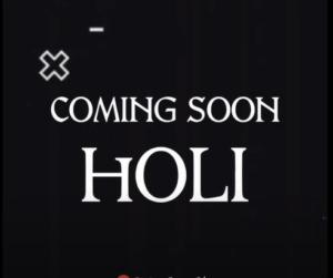 Coming Soon Holi Status 2021 Download