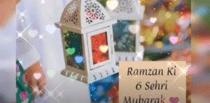 6th Sehri Mubarak Status Download