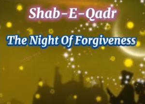 Shabe-E-Qadr 2021 Whatsapp Status