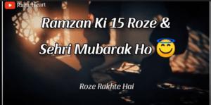 Ramzan Ki 15 Sehri Mubarak Status 2021 Download
