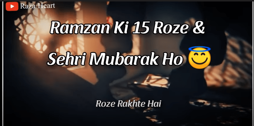 Ramzan Ki 15 Sehri Mubarak Status 2021 Download