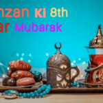 New 8th Iftar Mubarak Status Download