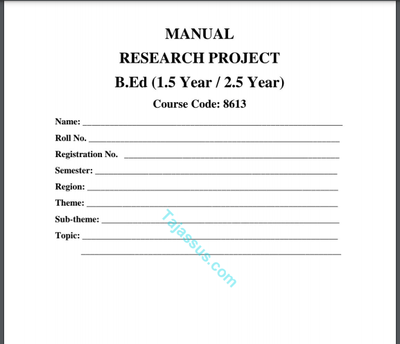 B.Ed 8613 Solved MANUAL RESEARCH PROJECT (1.5 Year / 2.5 Year) Download