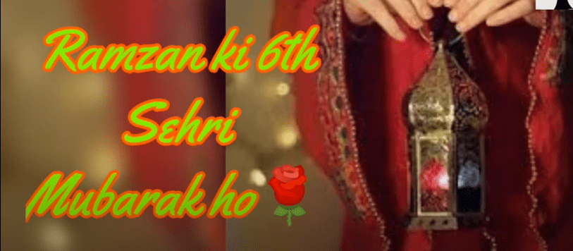 6th Sehri Mubarak Status Download