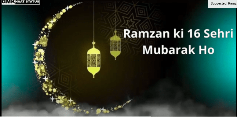 New Ramzan Ki 16th Sehri Mubarak Status Download
