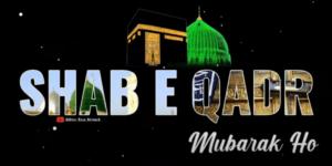 Shabe Qadr status Video 2021 Download