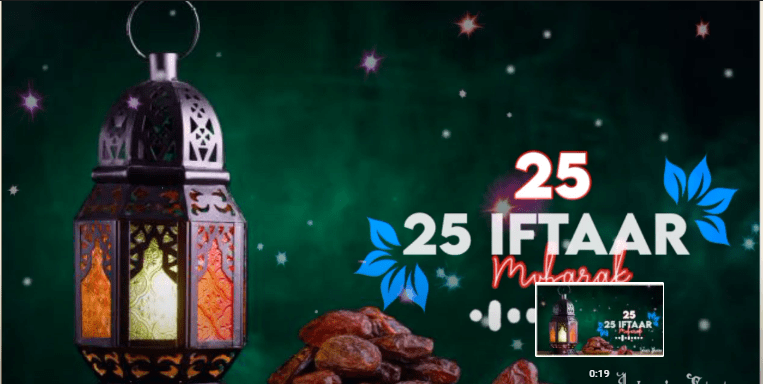 25th iftar Whatsapp status Download