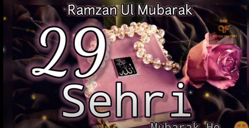 29 sehri Status Video Download
