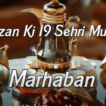 Ramzan Ki 19 Sehri Mubarak WhataApp Status 2021  mp4 Download