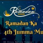 Ramadan Ka Chautha Jumma Mubarak Whatsapp Status