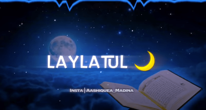 Laylatul Qadr Status Video Download