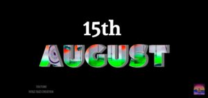 15th August Independence day coming soon status 2021 download