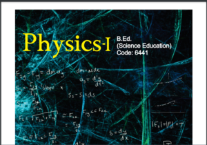 6441/PHYSICS-I AIOU B.ED Book Download