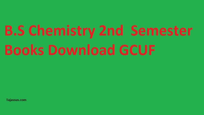 B.S Chemistry Second Semester Books Download GCUF